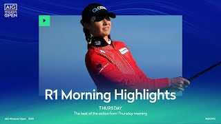 AIG Women's Open | Round One Morning Highlights