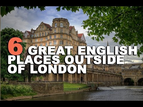 6 Great English Places Outside of London