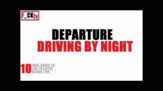 10 INDIE SONGS: Departure - Driving by Night