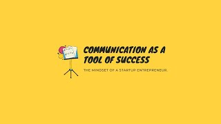Communication as a tool of success