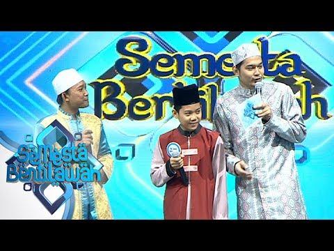 Keren Banget! Tilawah Ustadz Mustaqim feat Al Kautsar  - Semesta Bertilawah Episode 11
