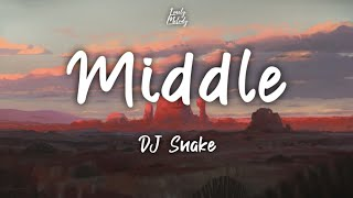 DJ Snake ft. Bipolar Sunshine - Middle [Slowed Reverb] (Lyrics dan Terjemahan)
