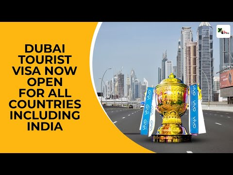 IPL 2020: Dubai Tourist/Visitor Visa now open for all countries including India