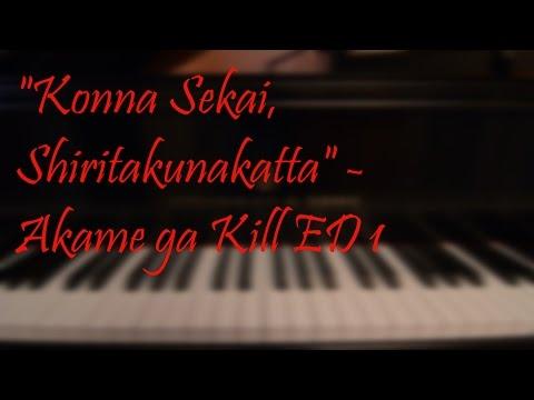 Miku Sawai - Konna Sekai, Shiritakunakatta (Akame ga Kill ED 1)  // Albert Pham Piano Cover