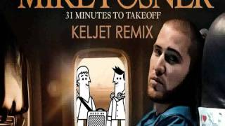 Mike Posner 31 Minutes To Takeoff with lyrics.mp3