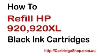 How To Refill HP 920 and 920XL Black Ink Cartridges
