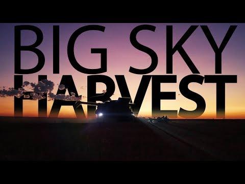 The Beautiful Big Sky & Breakdown - Harvest Episode 2