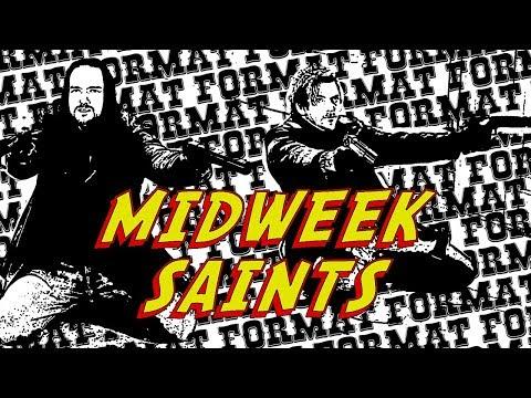MidWeek Saints 64 - Deep Web Bisexual