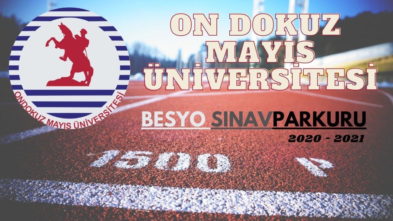 Samsun 19 Mayıs Üniversitesi Besyo Sınav Parkuru 2020-2021