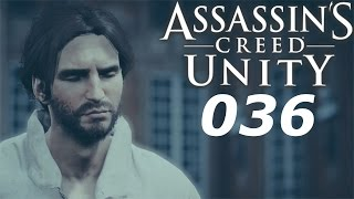 ASSASSIN´S CREED: UNITY #036   ABRECHNUNG MIT LA TOUCHE   Let´s Play Assassin´s Creed
