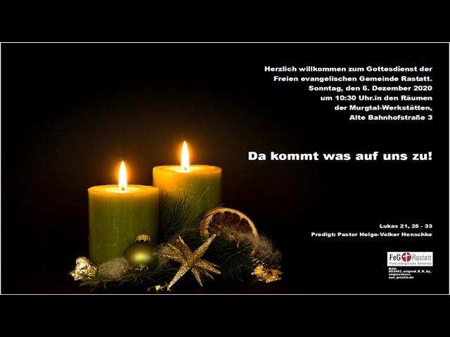 Gottesdienst der FeG Rastatt am 6. Dezember 2020