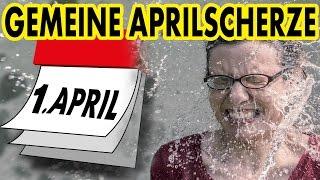 Gemeine Aprilscherze
