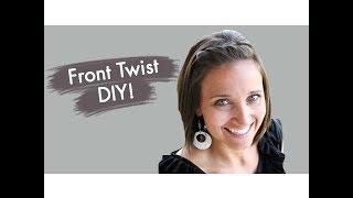Front Twist DIY   Bangs or Fringe   Cute Girls Hairstyles