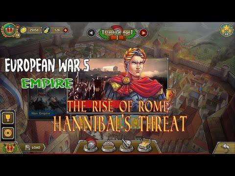 European War 5 : Empire [The Rise of Rome] - Hannibal's threat Walkthroughs