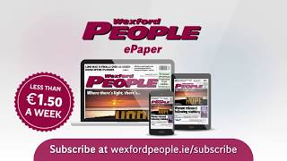 Subscribe to the Wexford People ePaper