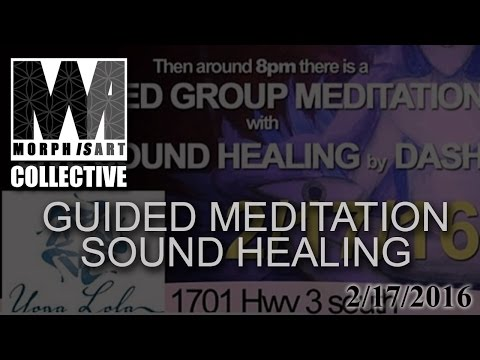 2 12 16 Guided meditation and sound healing