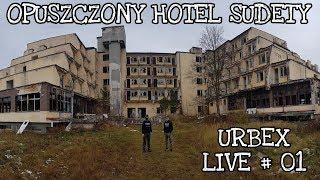 Opuszczony Hotel Sudety - Live na Urbexie
