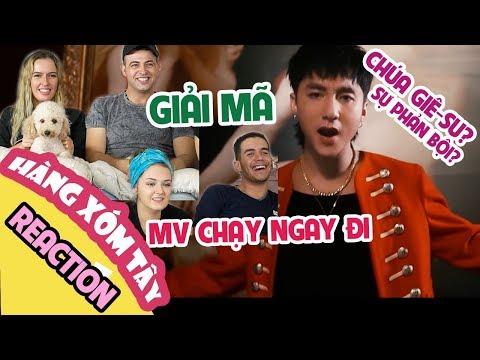 REACTION MV CHẠY NGAY ĐI - Sơn Tùng MT-P   Hàng Xóm Tây