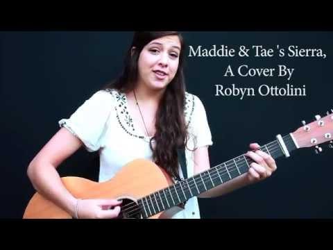 Sierra - Maddie & Tae - Robyn Ottolini Cover