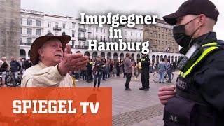 Impfgegner in Hamburg: Aufstand gegen das Virus und gegen die Vernunft | SPIEGEL TV