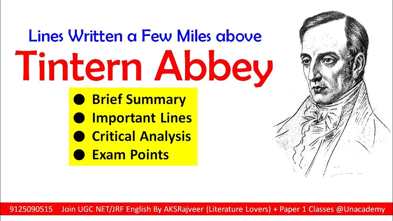 Ttintern Abbey By William Wordsworth Summary And Analysi Aksrajveer Literature Lover Youtube Line Written A Few Mile Above Tintern