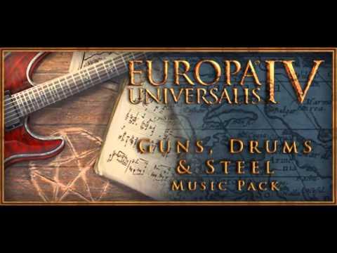 Europa Universalis IV:Guns,drums & steel music pack main theme remix