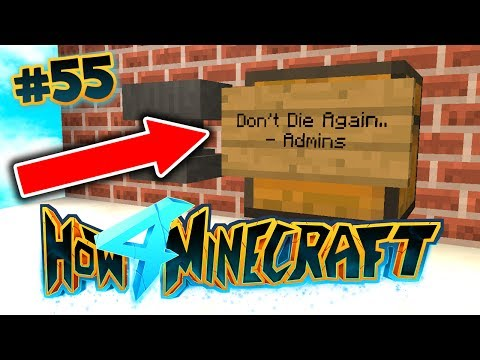 How To Minecraft 4: THE ADMINS SPAWNED MY STUFF BACK IN?! #55