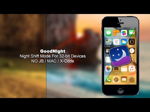 How To Get Night Shift Mode For iPhone / iPad 32-bit iOS 9.3.4 - 10 Non Jailbreak [GoodNight]