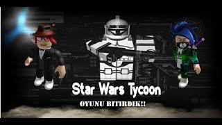 YA-IZ -IZ STAR WARS TYCOON'UNU B-T-RD-K! - Roblox Star Wars Tycoon