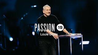 Passion 2019 :: Louie Giglio (session 1)