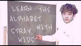 Learn the Alphabet with Stray Kids !
