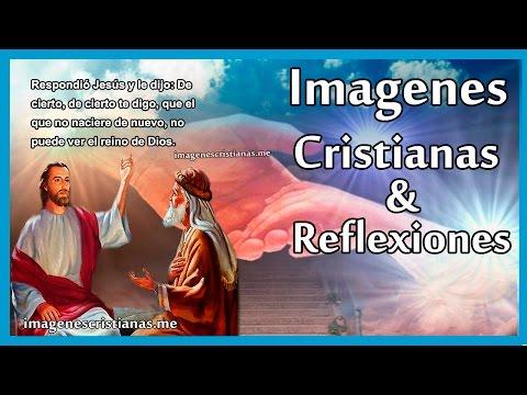 Imagenes Cristianas | Reflexiones Cristianas