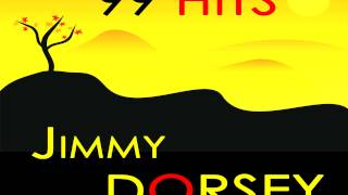 Jimmy Dorsey - Is It True What They Say About Dixie?