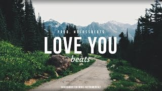 Love You - Inspiring Happy Outstanding Romantic Rap Beat Hip Hop Instrumentals 2016