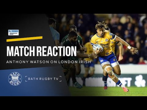 Post-match - London Irish V Bath Rugby - Anthony Watson
