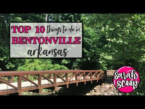 Top 10 Things To Do In Bentonville, Arkansas