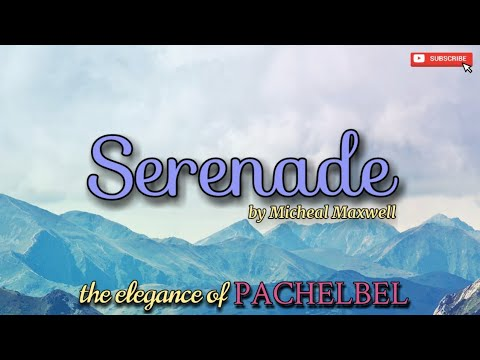 The Elegance of Pachelbel - Serenade