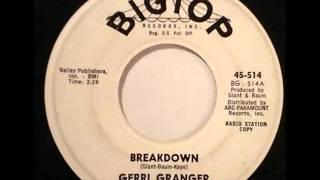 Gerri Granger - Breakdown