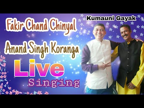 kumaoni || Live || Song || Singar || Fakira Chand Chineyal || and || Anand Singh Koranga
