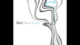 Bebel Gilberto Aganju Latin Project Mix