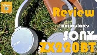 Review auriculares SONY MDR-ZX220BT | #MiSonyXperiaTV | By Taurus TV
