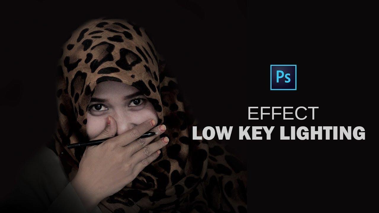 Tutorial Photoshop - cara edit foto efek Low Key Lighting ...