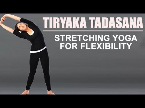 tiryaka tadasana  stretching yoga for flexibility  youtube