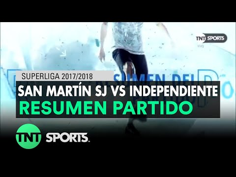 Resumen de San Martín SJ vs Independiente (0-4)   Fecha 18 - Superliga Argentina 2017/2018