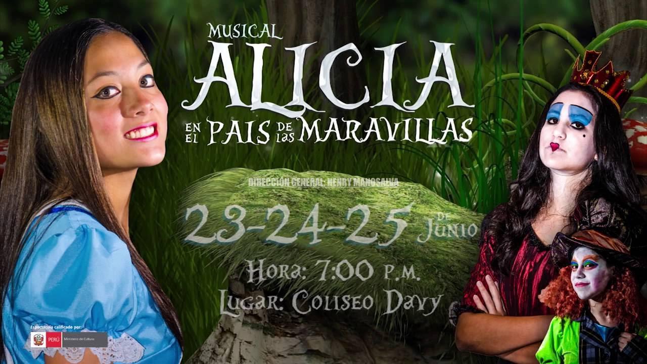 Alicia En El País De Las Maravillas El Musical Youtube