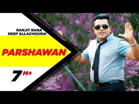 Parshawan   Ranjit Rana Feat Deep Allachouria   Latest Punjabi Song 2015   Speed Records