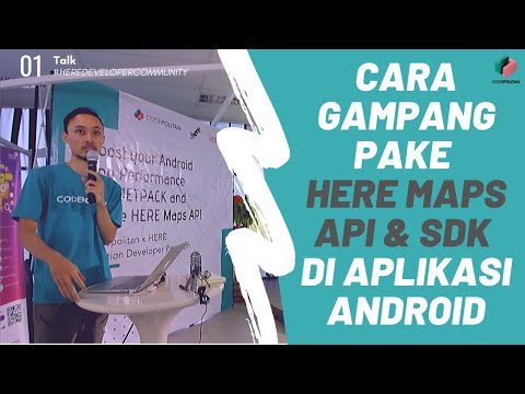 Utilize HERE Maps API And SDK On Your Android Apps By Bagus Aji - HERE Developer Community Indonesia