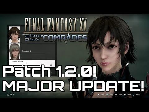 COMRADES HUGE UPDATE! March 6th Final Fantasy 15 Trailer.