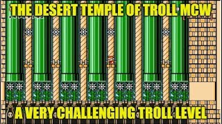 The Desert Temple Of Troll MCW :- One Of The Toughest SMM TROLL LEVELS I Have Played