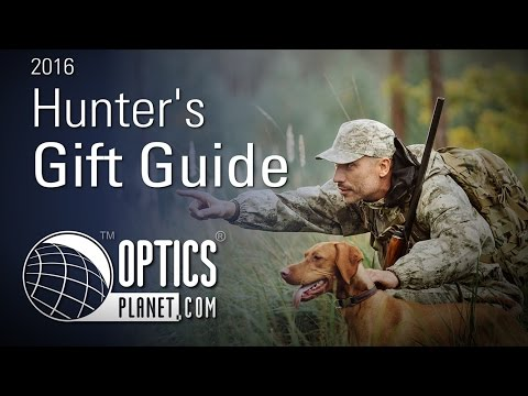 2016 Hunters Gift Guide - Product Guide - OpticsPlanet.com
